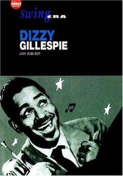 Swing Era-Gillespie Dizzy