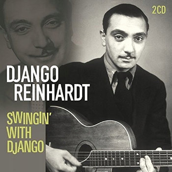 Swingin' With Django (Remastered)-Reinhardt Django, Grappelli Stephane, Carter Benny