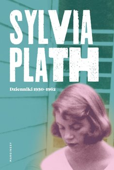 Sylvia Plath. Dzienniki 1950-1962-Plath Sylvia