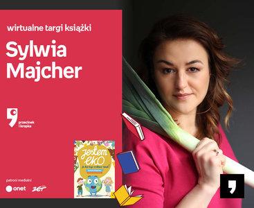 Sylwia Majcher – PRZEDPREMIERA | Wirtualne Targi Książki. Przecinek i Kropka