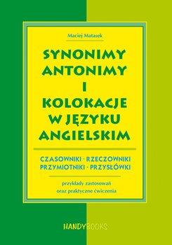 Synonimy, antonimy i kolokacje w języku angielskim-Matasek Maciej