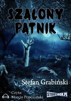 Szalony pątnik-Grabiński Stefan