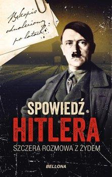 Szczera rozmowa z Żydem. Spowiedź Hitlera. Tom 1-Macht Christopher