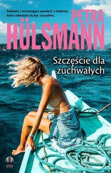 Szczęście dla zuchwałych-Hulsmann Petra