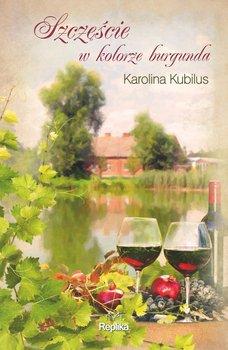 Szczęście w kolorze burgunda-Kubilus Karolina