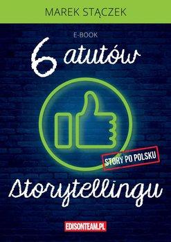 Sześć atutów storytellingu-Stączek Marek