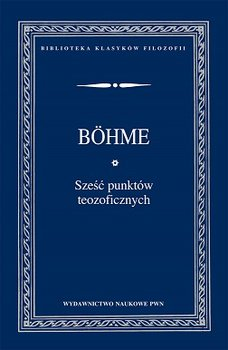 Sześć punktów teozoficznych-Bohme Jakob