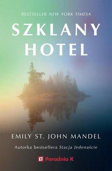 Szklany hotel-St. John Mandel Emily