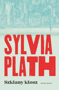 Szklany klosz-Plath Sylvia