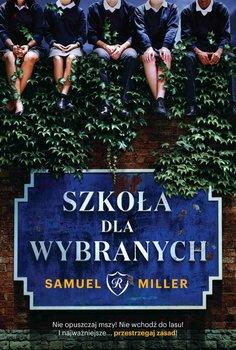 Szkoła dla wybranych-Miller Samuel