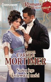 Szpieg jego królewskiej mości-Mortimer Carole