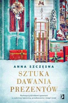 Sztuka dawania prezentów-Szczęsna Anna