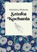 Sztuka kochania-Wisłocka Michalina