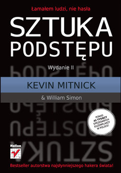 Sztuka podstępu - Mitnick Kevin, Simon William L.