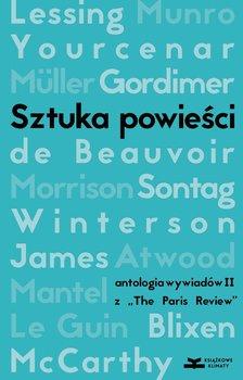 Sztuka powieści. Wywiady z pisarkami z The Paris Review                      (ebook)