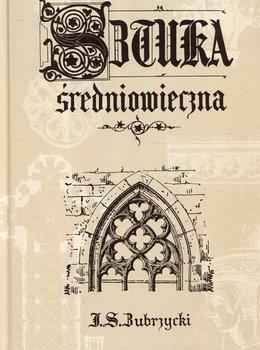 Sztuka średniowieczna-Sas Zubrzycki Jan