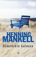 Szwedzkie kalosze-Mankell Henning