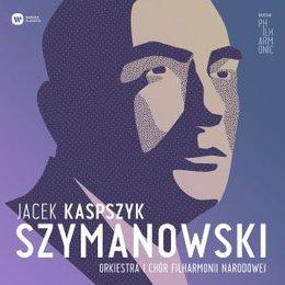 Szymanowski-Kaspszyk Jacek, Orkiestra i Chór Filharmonii Narodowej