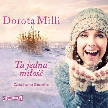 Ta jedna miłość-Milli Dorota