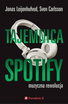 Tajemnica Spotify-Leijonhufvud Jonas, Carlsson Sven