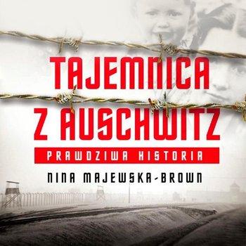 Tajemnica z Auschwitz-Majewska-Brown Nina