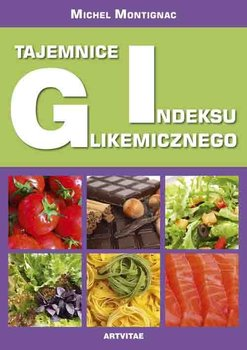 Tajemnice indeksu glikemicznego-Montignac Michel