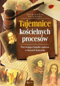 Tajemnice kościelnych procesów-Polewska Aleksandra
