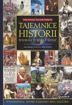 Tajemnice Polski. Polska-Europa-Besala Jerzy, Lis Dorota, Krawiec Adam