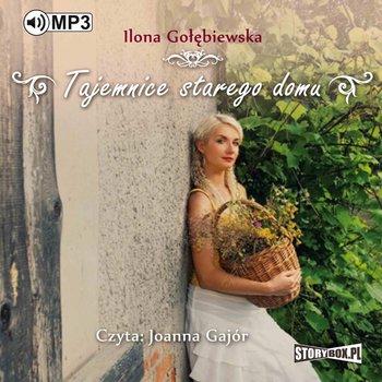 Tajemnice starego domu-Gołębiewska Ilona
