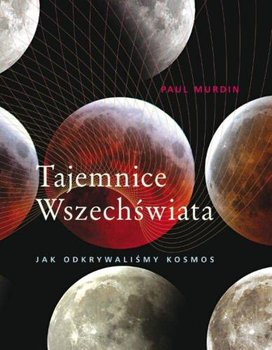 Tajemnice Wszechświata-Murdin Paul