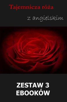 Tajemnicza róża z angielskim. Zestaw 3 ebooków-Yeats William Butler, Doyle Arthur Conon, Owczarek Marta