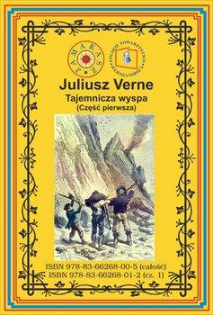 Tajemnicza wyspa. Część 1-Verne Juliusz