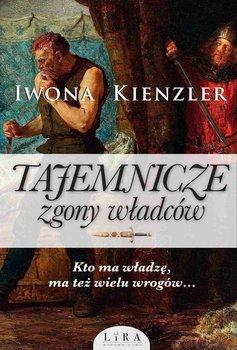 Tajemnicze zgony władców-Kienzler Iwona