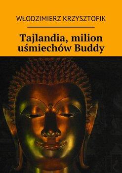 Tajlandia, milion uśmiechów Buddy-Krzysztofik Włodzimierz