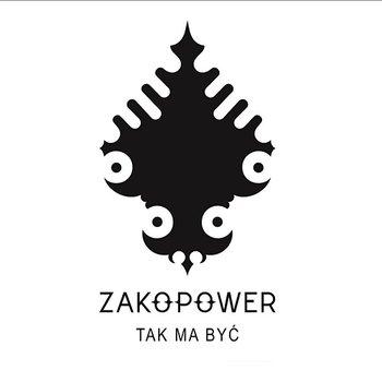 Tak Ma Być-Zakopower