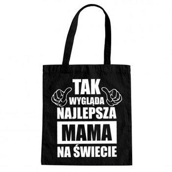 Tak wygląda najlepsza mama na świecie - torba prezent dla mamy-Koszulkowy