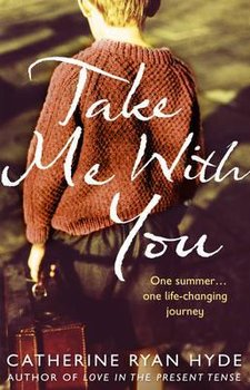 Take Me With You - Hyde Catherine Ryan