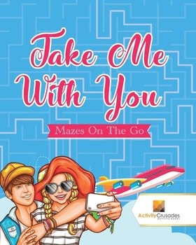 Take Me With You - Activity Crusades