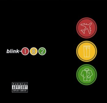 Take Off Your Pants and Jacket-Blink 182