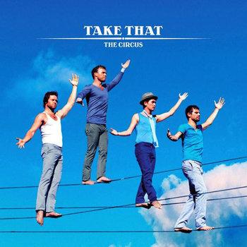 Take That The Circus -Take That