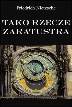 Tako rzecze Zaratustra-Nietzsche Fryderyk