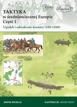 Taktyka w średniowiecznej Europie. Część 1-Nicolle David