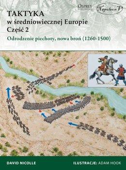 Taktyka w średniowiecznej Europie. Część 2-Nicolle David
