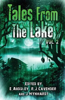 Tales from The Lake Vol.2 - Ketchum Jack