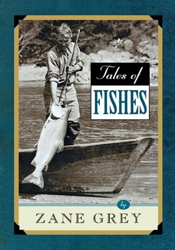 Tales of Fishes - Grey Zane