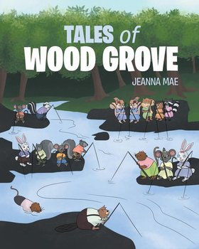 Tales of Wood Grove - Mae Jeanna