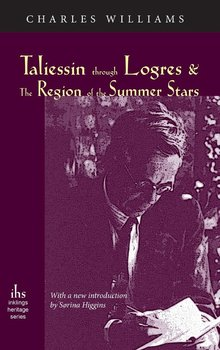 Taliessin Through Logres and the Region of the Summer Stars-Williams Charles