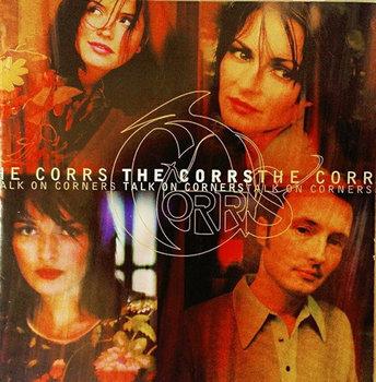 Talk On Corners-The Corrs