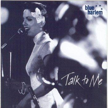 Talk To Me-Blue Harlem