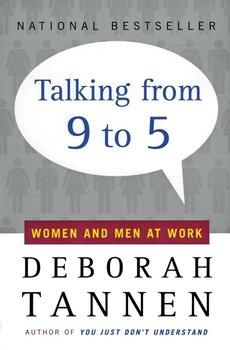 Talking from 9 to 5-Tannen Deborah